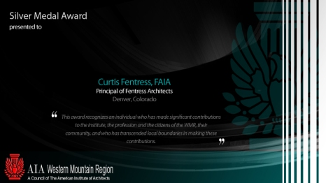 Silver Medal - Curtis Fentress, FAIA