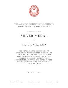 Silver Medal - Ric Licata, FAIA